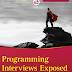 Programming Interviews Exposed - Secrets to Landing your next Job