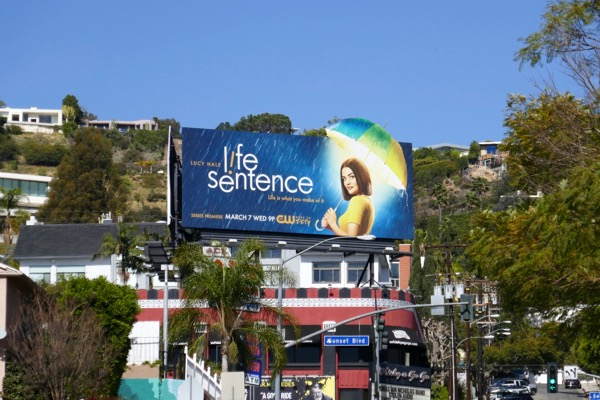 Life Sentence TV billboard Sunset Strip