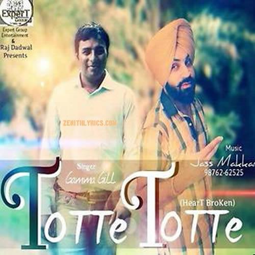 Totte Totte (Broken Heart) - Gama Gill