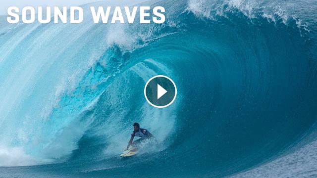 Michel Bourez in Tahiti Behind the Scenes SOUND WAVES