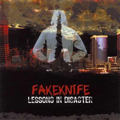 Fakeknife - Lessons in Disaster (2006)