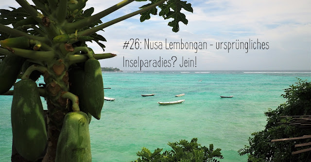 Nusa Lembongan - Inselparadies