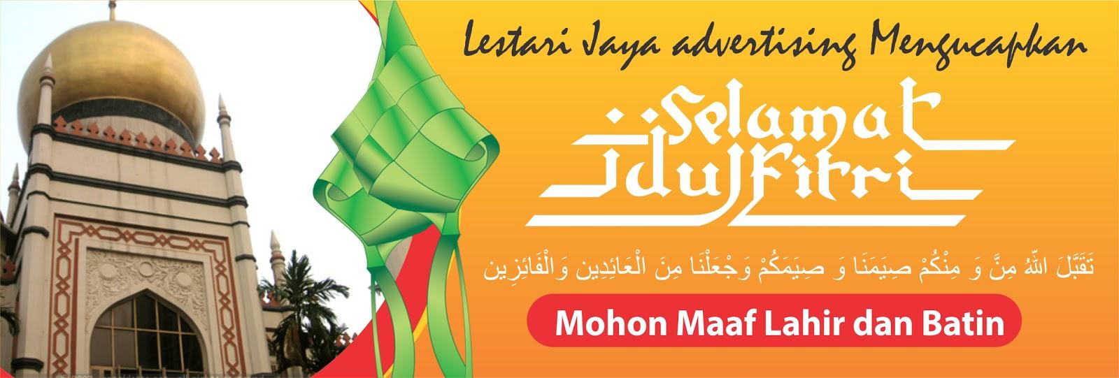 Lestari Jaya Advertising: Contoh Spanduk Selamat Idul ...