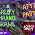 THE CREEPY CHANNEL CRAWL AFTER PARTY!