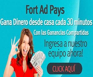 Fort Ad Pays, Gana Cada 30 Minutos