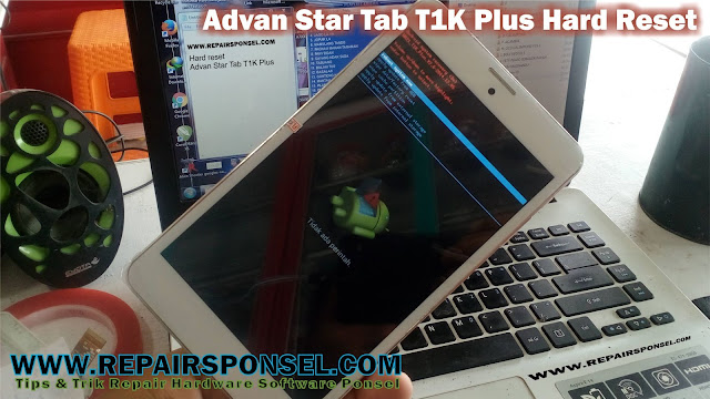 Hard Reset Advan Star Tab T1K Plus How To Hard Reset