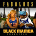 Fabolous - Black Mamba Freestyle  [Download Track]