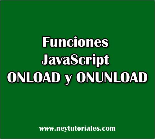 Funciones Onload onunload JavaScript