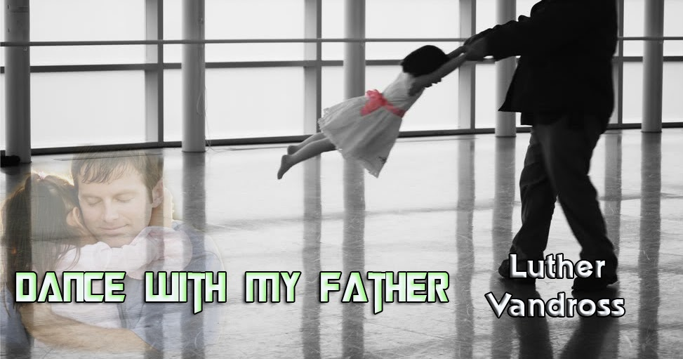 Dance With My Father Luther Vandross Music Letter Notation With