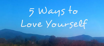 5 Ways to Love Yourself