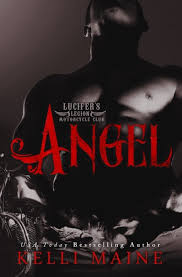 Angel ( Lucifer's Legion Motorcycle Club #3) by Kelli Maine