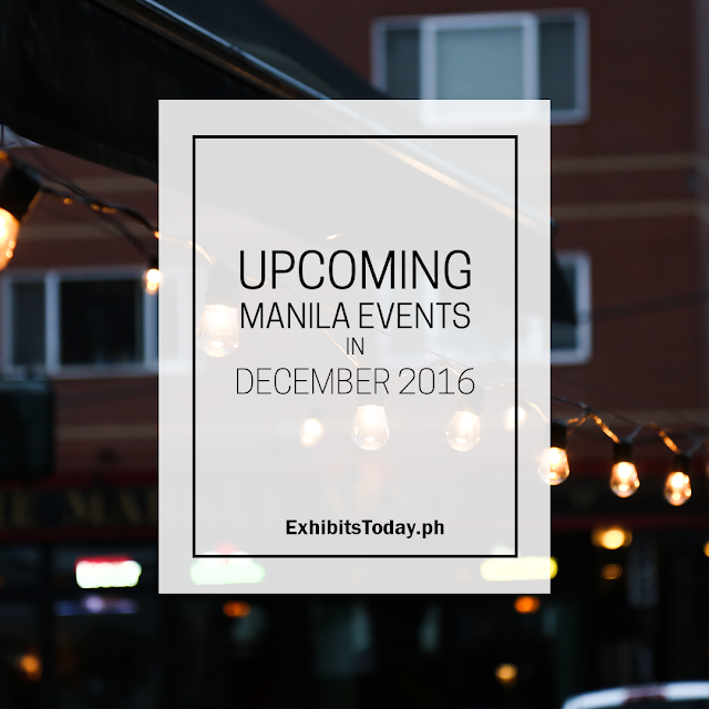 Upcoming Manila Events in December 2016