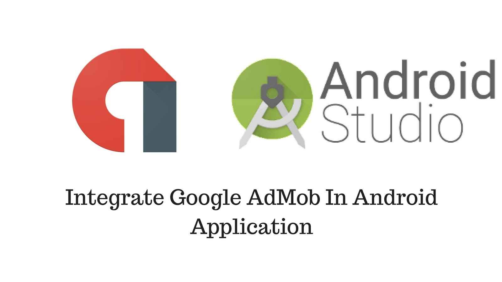 Integrate Google AdMob In Android Application