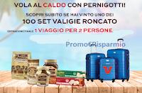 Logo Pernigotti per Natale: vinci 100 set valigie RV Roncato e 1 viaggio a scelta del valore di 5.000€