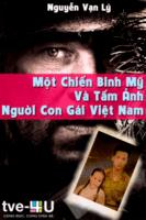 Một Chiến Binh Mỹ Và Tấm Ảnh Một Người Con Gái Việt Nam