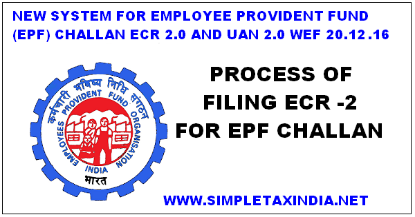 Step by step process to file ecr (electronic challan–cum–return.