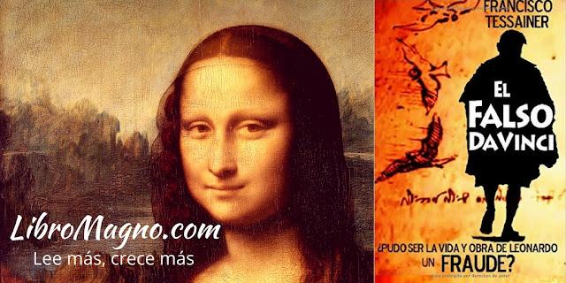 """""""El falso Da Vinci - Francisco Tessainer"""
