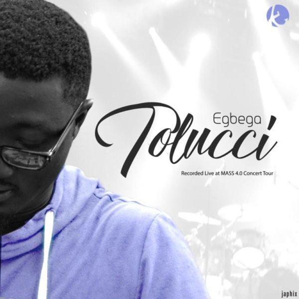 Audio + Lyrics: Egbega - Tolucci