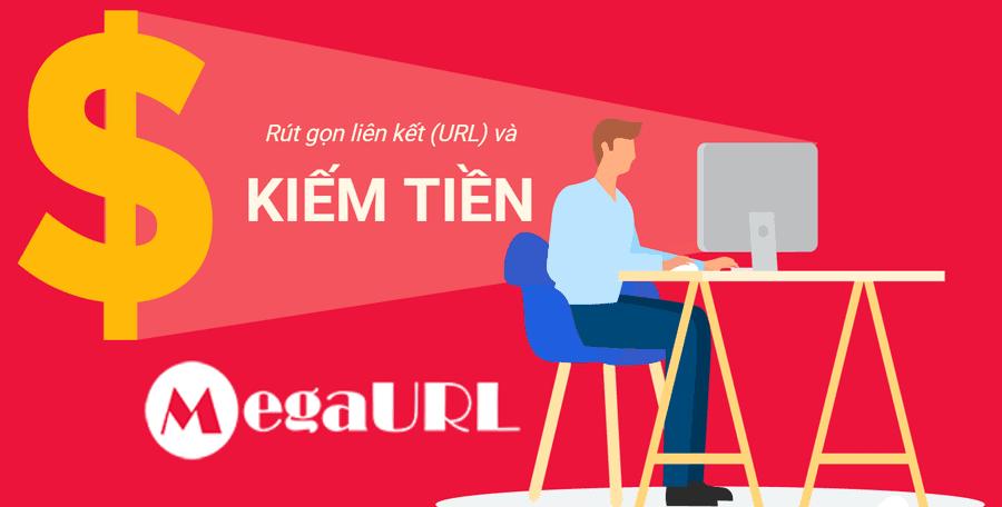 Rút gọn link kiếm tiền với Megaurl.in tại Việt Nam