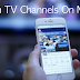 Try 5 Apps To Watch Live Indian TV Channels On Your Mobile