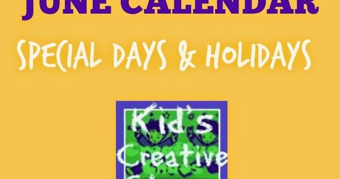 June Calendar Special Days : June calendar special days holidays kids creative chaos