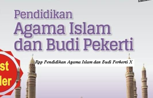 Download Rpp Mata Pelajaran Pendidikan Agama Islam Dan Budi Pekerti / PAI SMK Kelas X XI XII K13 Revisi 2017