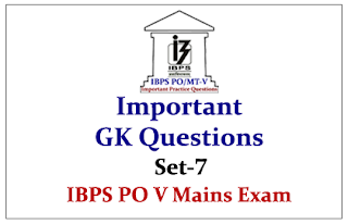 IBPS PO V Mains 2015- Important GK Questions - Set-7