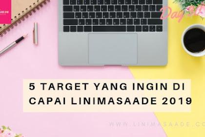Target yang ingin di Capai Linimasaade 2019 | Day 30