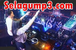 Download Lagu DJ Remix Terbaru Paling Kenceng Top Hits Mp3