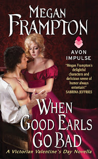 When Good Earls Go Bad by Megan Frampton