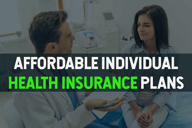 Affordable Individual Health Insurance Plans