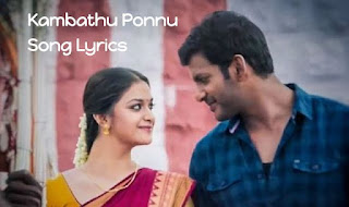 Kambathu Ponnu Song Lyrics