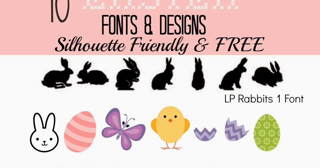 printable easter silhouette craft 10 silhouette friendly free easter fonts and designs 5288