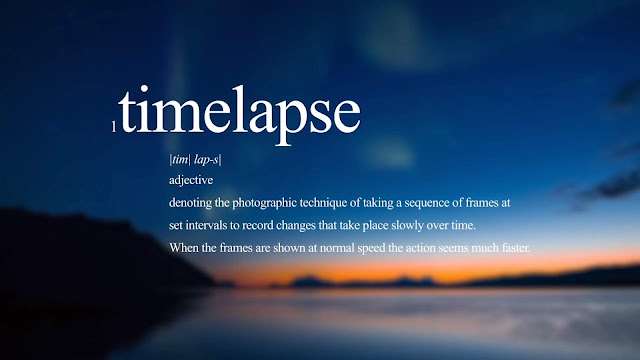 The Art of the Timelapse