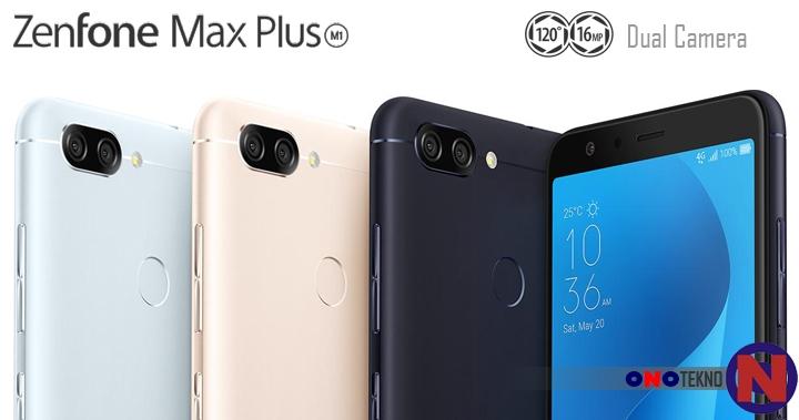 """Zenfone Max Plus M1 """" Smartphone Dengan Daya Baterai Besar dan Pertama Kali Berlayar Full View Display """""""