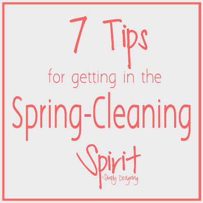 7+Tips+for+Getting+in+the+Spring+Clean+Spirit+ +Logo 7 Tips for Getting in the Spring-Clean Spirit 7