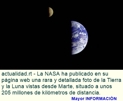 La NASA publica foto de la Tierra y la Luna vistas desde Marte