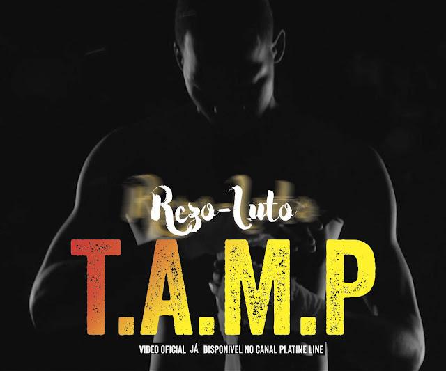 "TAMP lança o single ""Rezo Luto"""