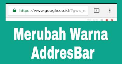Merubah Warna Addressbar Browser Mengikuti Warna Template Blog