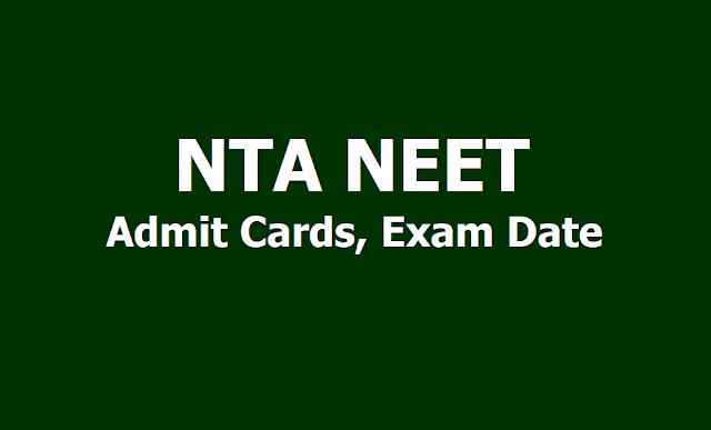 NTA NEET UG 2020 Admit Cards downloading Date, Exam Date