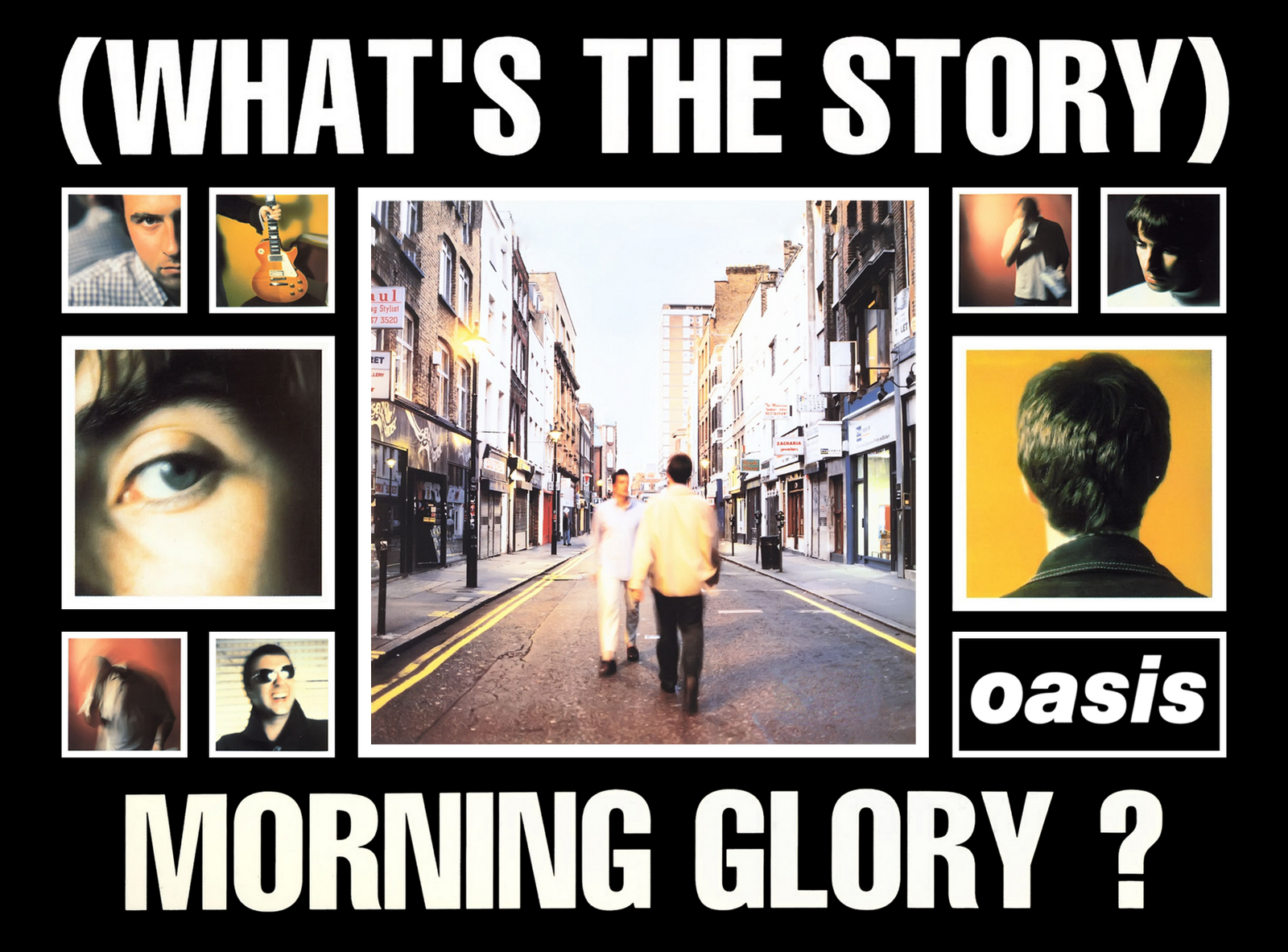 Oasis Notizie - Il blog in italiano sugli Oasis e sui ... Oasis Whats The Story Morning Glory