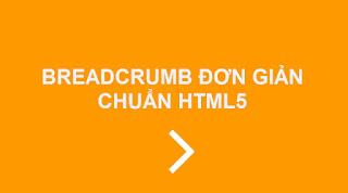 Tạo Breadcrumb đơn giản chuẩn HTML5 cho blogspot