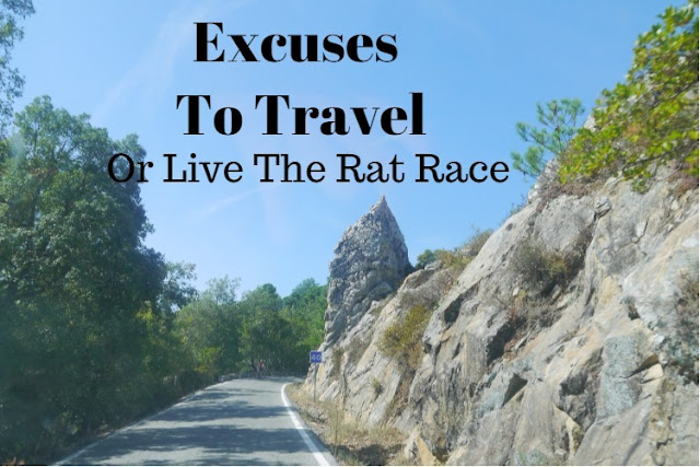 Excuses To Travel