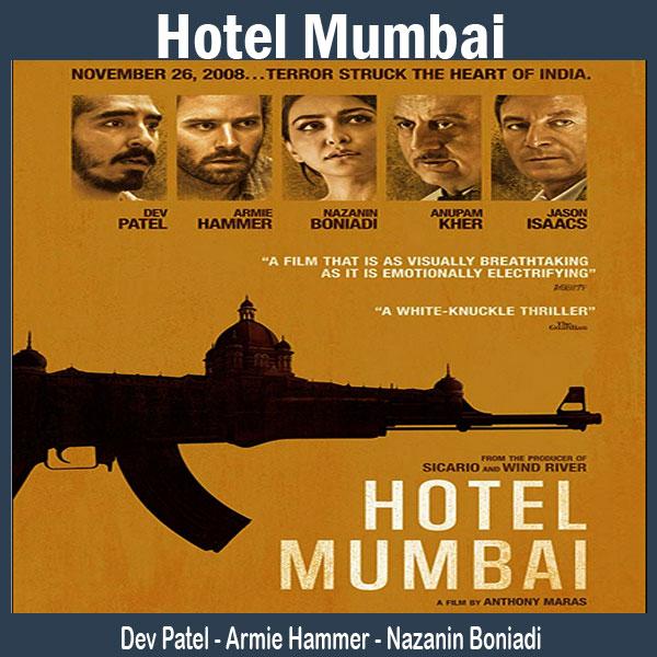 Hotel Mumbai, Film Hotel Mumbai, Sinopsis Hotel Mumbai, Trailer Hotel Mumbai, Review Hotel Mumbai, Download Poster Hotel Mumbai