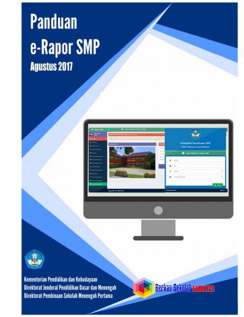 Panduan dan Aplikasi E-Rapor SMP Kurikulum 2013 Tahun 2017