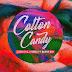 [NEW MUSIC]: LeriQ ft DJ Tunez x Burna Boy _ Cotton Candy