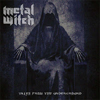 "Metal Witch - ""Tales from the Underground"""