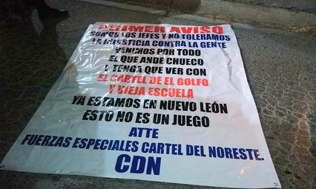 """El CDN ya tiene """"Fuerzas especiales"""" llegan a Nuevo León  anuncian en narcomanta """" Somos los jefes vamos contra el CDG y Zetas vieja escuela"""""""