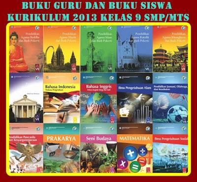 Download Buku Guru Kurikulum 2013 dan Buku Siswa kelas 9 SMP/MTs Sederajat