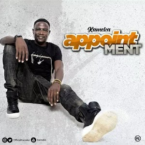 Download Audio | Kameka - Apppointment